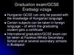 graduation exam gcse retts gi vizsga