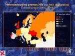 heterosexu lny prenos hiv na 1mil obyvate ov eur psky regi n who 2006