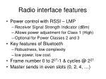 radio interface features