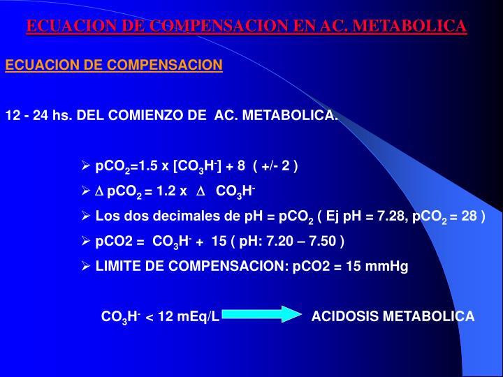 ECUACION DE COMPENSACION EN AC. METABOLICA