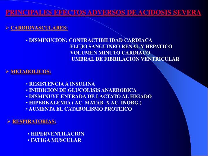 PRINCIPALES EFECTOS ADVERSOS DE ACIDOSIS SEVERA