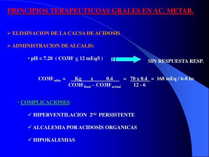 PRINCIPIOS TERAPEUTICOAS GRALES EN AC. METAB.