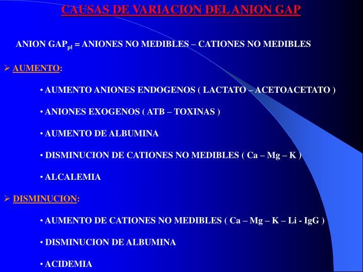 CAUSAS DE VARIACION DEL ANION GAP