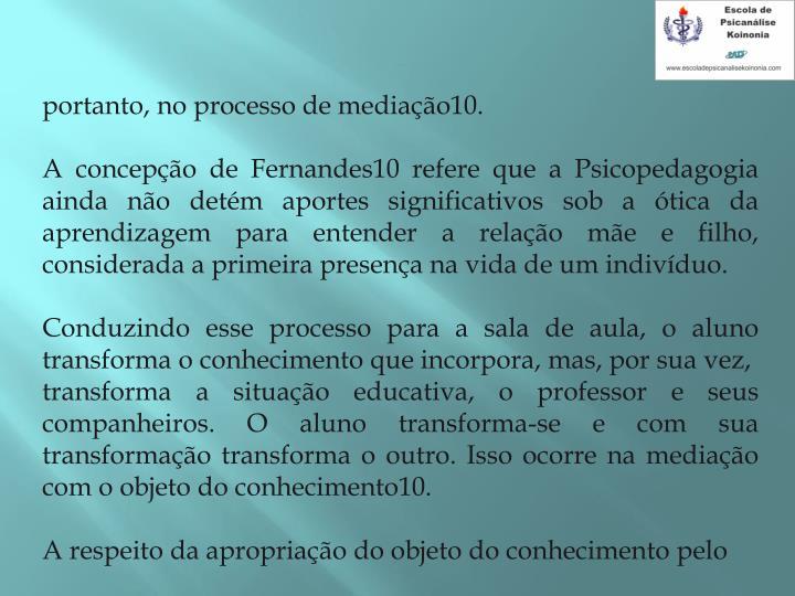 portanto, no processo de mediação10.