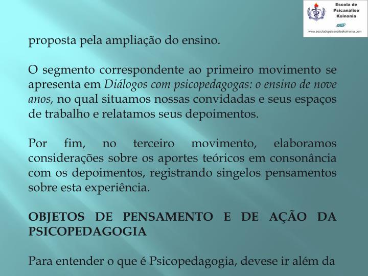 proposta pela ampliação do ensino.
