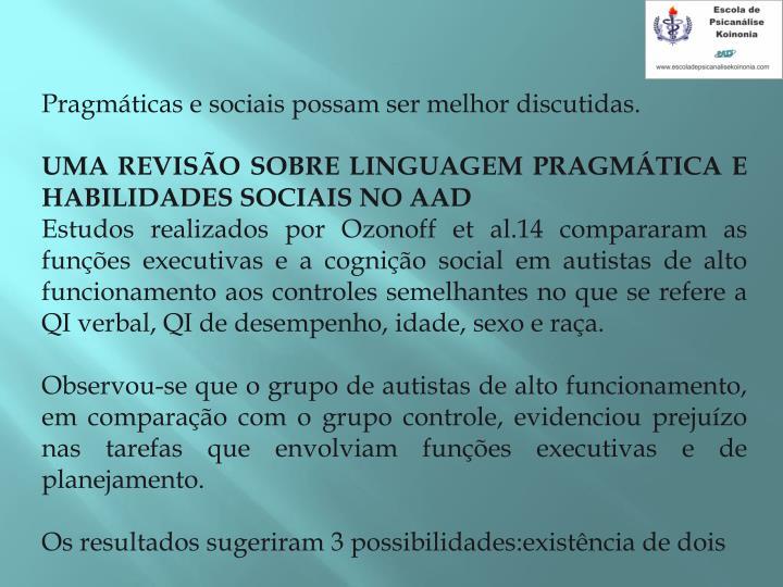 Pragmáticas e sociais possam ser melhor discutidas.