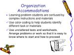 organization accommodations