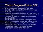 trident program status 9 02