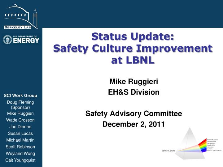 status update safety culture improvement at lbnl n.