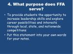 4 what purpose does ffa serve