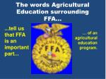 the words agricultural education surrounding ffa