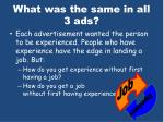 what was the same in all 3 ads