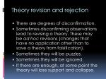 theory revision and rejection