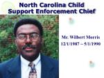 north carolina child support enforcement chief2