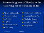 acknowledgments thanks to the following for one or more slides
