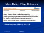 mass defect filter reference