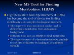 new ms tool for finding metabolites hrms