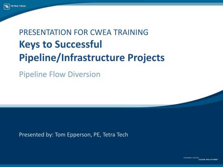 presentation for cwea training keys to successful pipeline infrastructure projects n.