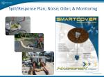 spill response plan noise odor monitoring