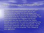 step 11 state your conclusions