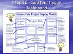 step 12 construct your backboard