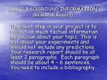 step 2 background information research report