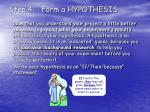 step 4 form a hypothesis
