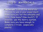 step 5 materials