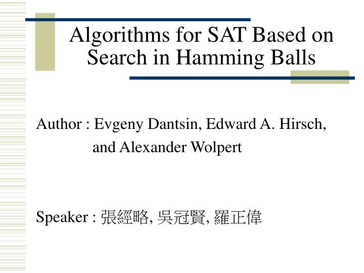 Algorithms for sat based on search in hamming balls