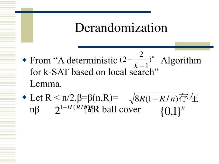 Derandomization