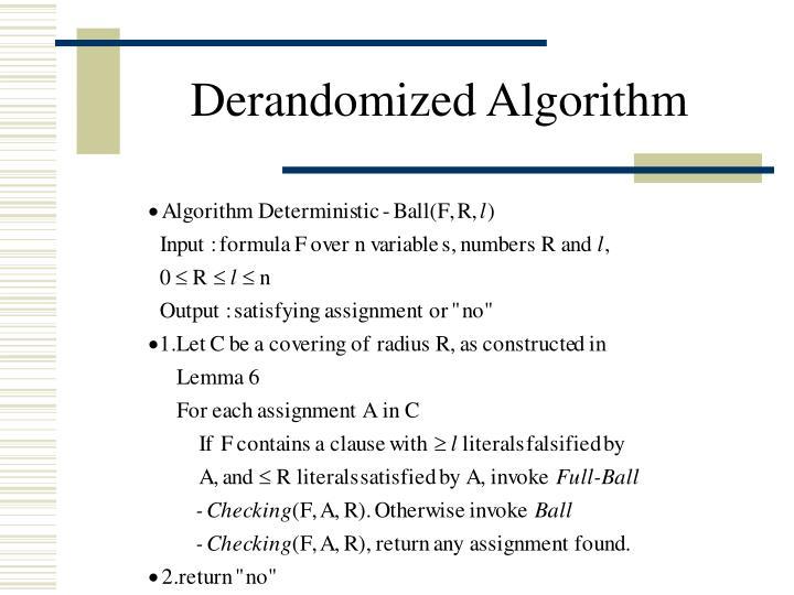 Derandomized Algorithm