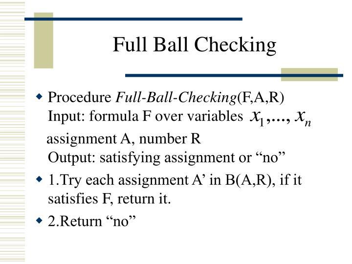 Full Ball Checking