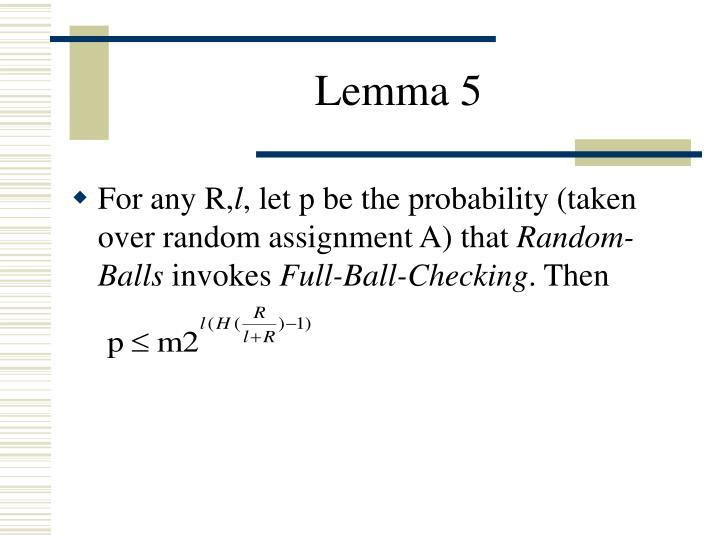 Lemma 5