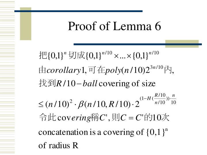 Proof of Lemma 6