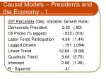 causal models presidents and the economy 1