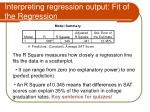 interpreting regression output fit of the regression