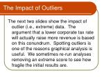 the impact of outliers