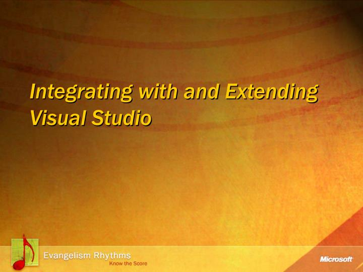 integrating with and extending visual studio n.