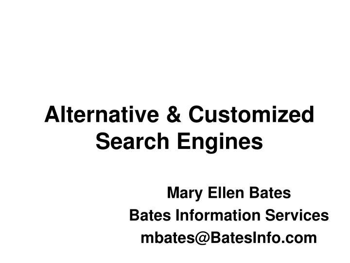 alternative customized search engines n.