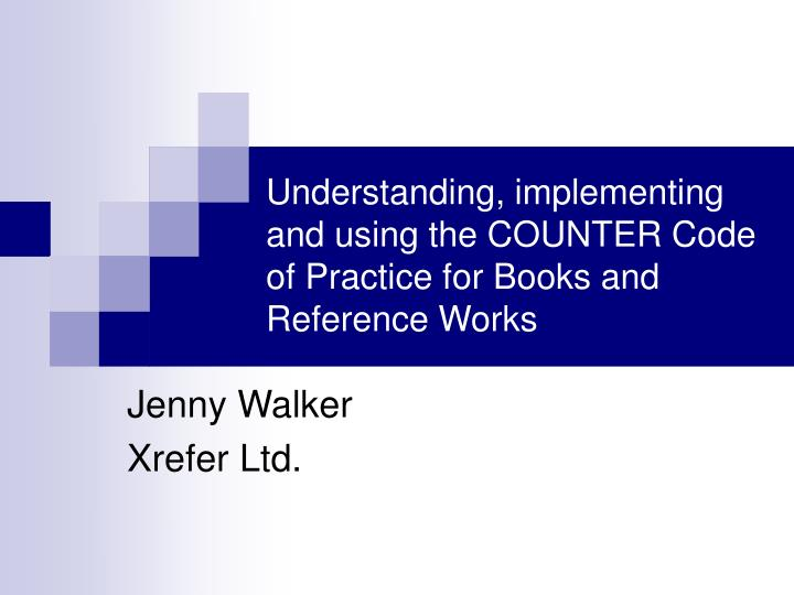 understanding implementing and using the counter code of practice for books and reference works n.