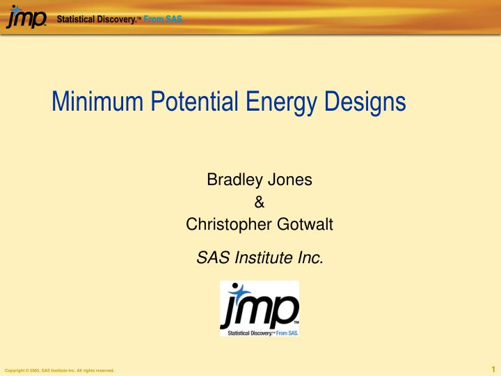 minimum potential energy designs n.