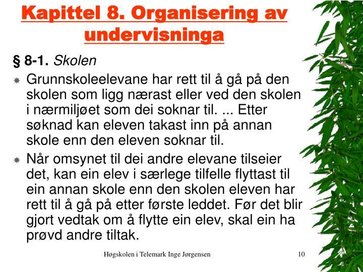Kapittel 8. Organisering av undervisninga