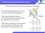 two dimensional position sensitive device