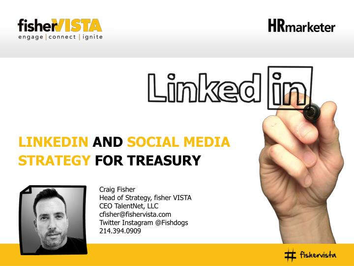 linkedin and social media strategy for treasury n.