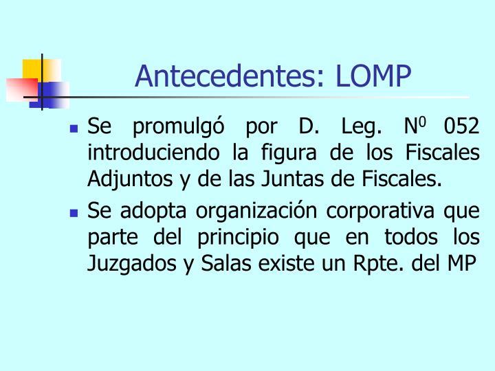 Antecedentes: LOMP