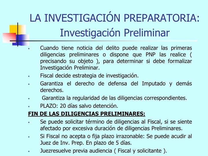 LA INVESTIGACIÓN PREPARATORIA: Investigación Preliminar