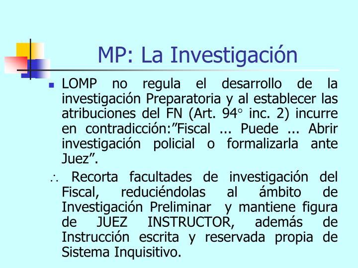 MP: La Investigación