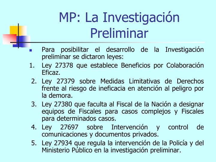 MP: La Investigación Preliminar