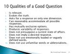 10 qualities of a good question