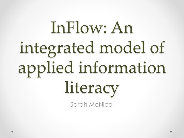 inflow an integrated model of applied information literacy n.